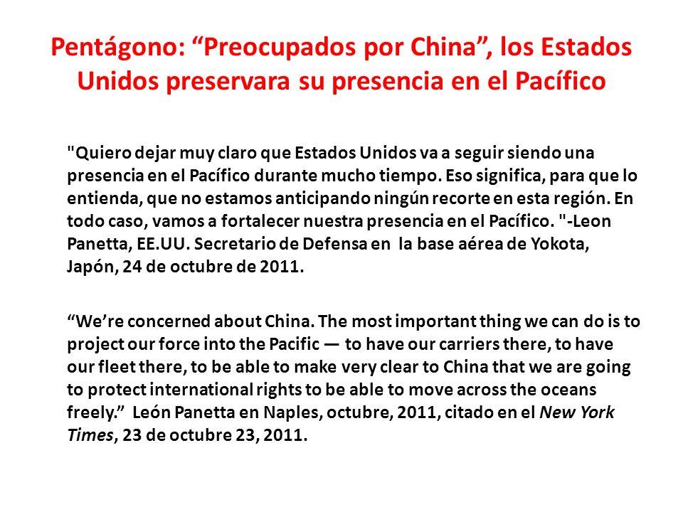Pentágono: Preocupados por China , los Estados Unidos preservara su presencia en el Pacífico