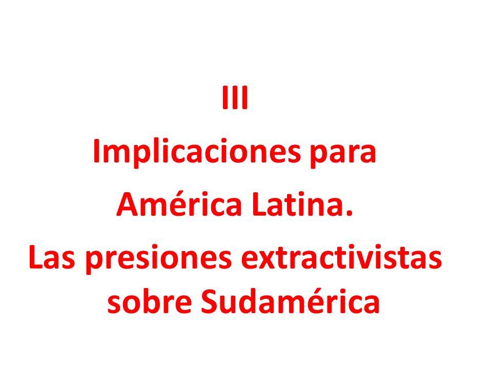 III Implicaciones para América Latina