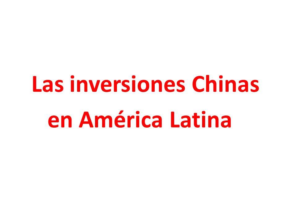 Las inversiones Chinas