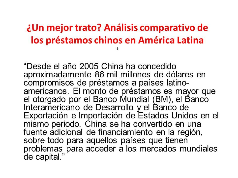 ¿Un mejor trato Análisis comparativo de los préstamos chinos en América Latina 3