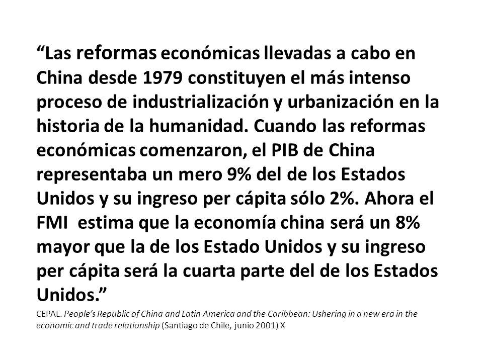 Las reformas económicas llevadas a cabo en China desde 1979 constituyen el más intenso proceso de industrialización y urbanización en la historia de la humanidad. Cuando las reformas económicas comenzaron, el PIB de China representaba un mero 9% del de los Estados Unidos y su ingreso per cápita sólo 2%. Ahora el FMI estima que la economía china será un 8% mayor que la de los Estado Unidos y su ingreso per cápita será la cuarta parte del de los Estados Unidos.