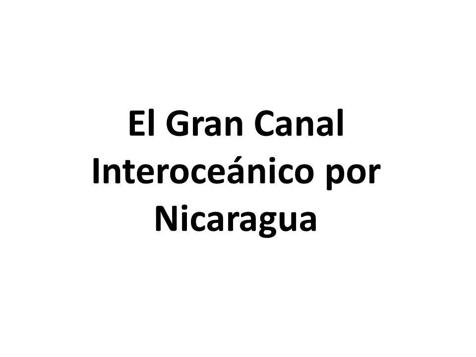 El Gran Canal Interoceánico por Nicaragua