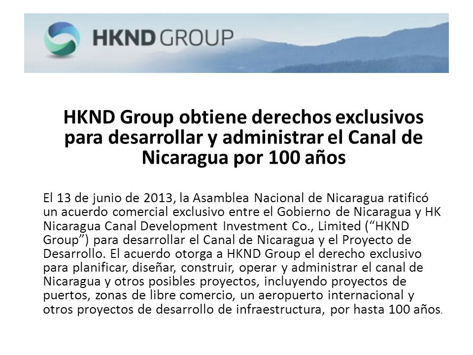 HKND Group obtiene derechos exclusivos para desarrollar y administrar el Canal de Nicaragua por 100 años