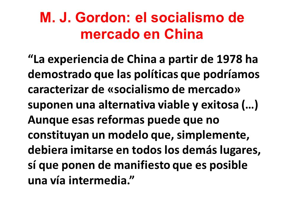 M. J. Gordon: el socialismo de mercado en China