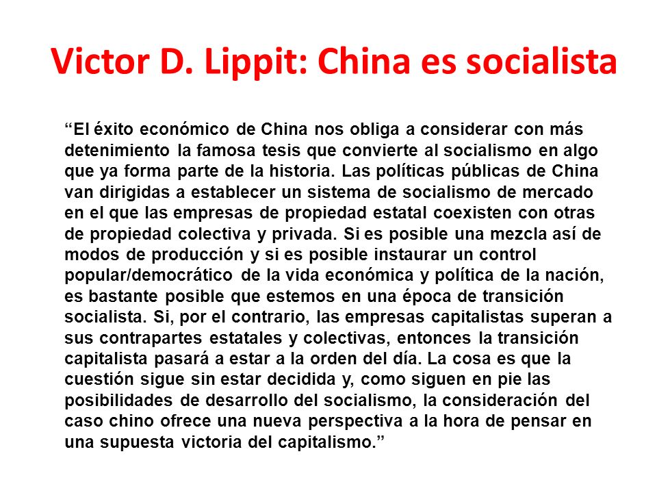Victor D. Lippit: China es socialista