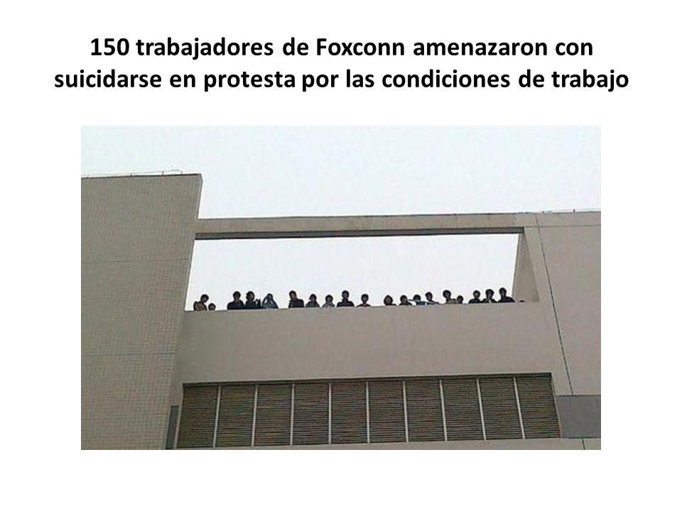 150 trabajadores de Foxconn amenazaron con suicidarse en protesta por las condiciones de trabajo