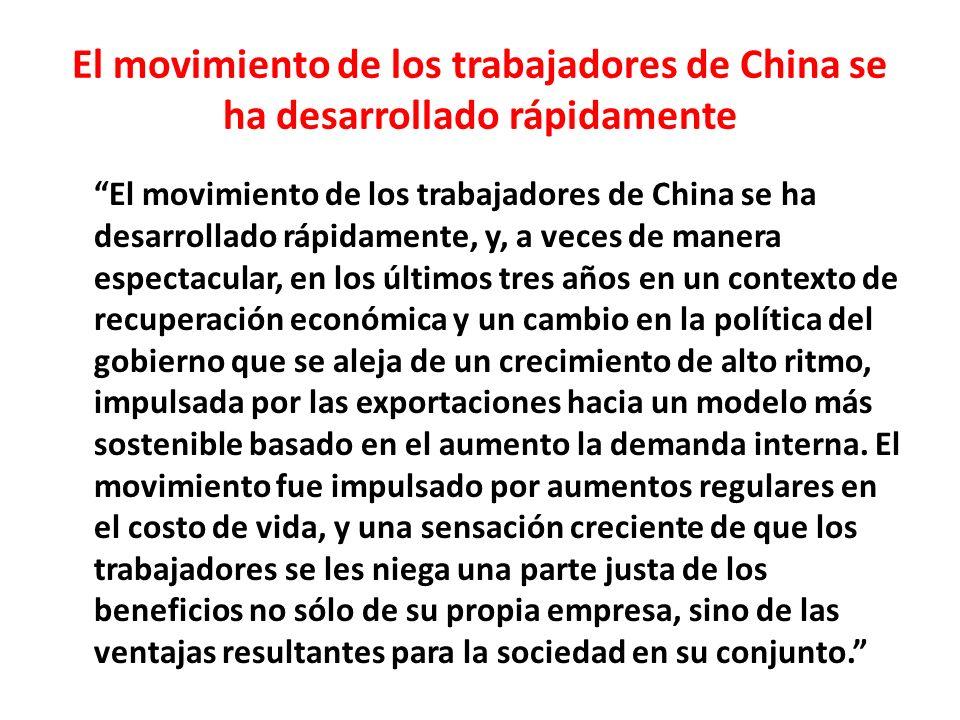 El movimiento de los trabajadores de China se ha desarrollado rápidamente