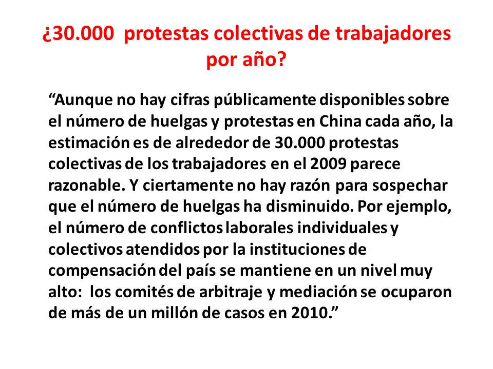 ¿30.000 protestas colectivas de trabajadores por año