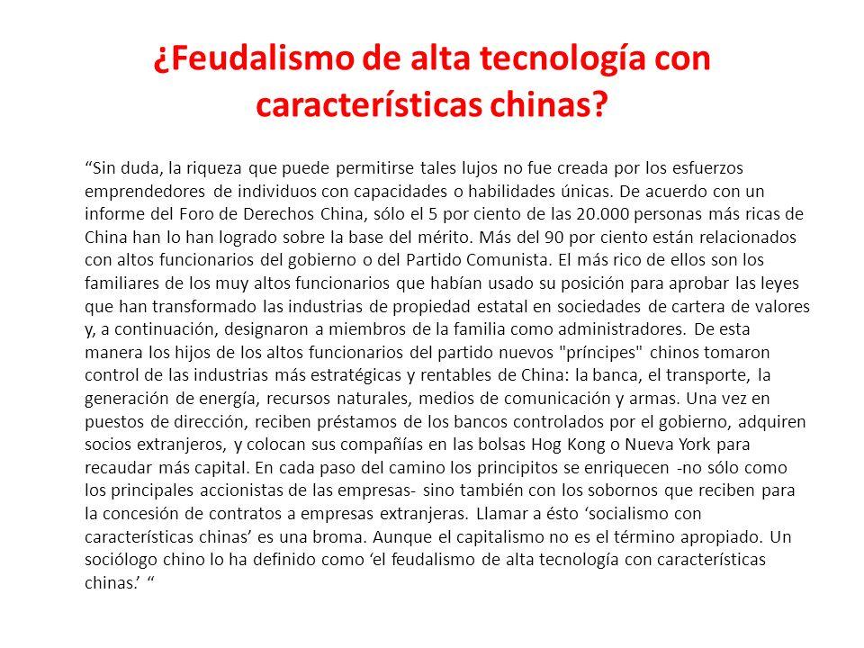 ¿Feudalismo de alta tecnología con características chinas