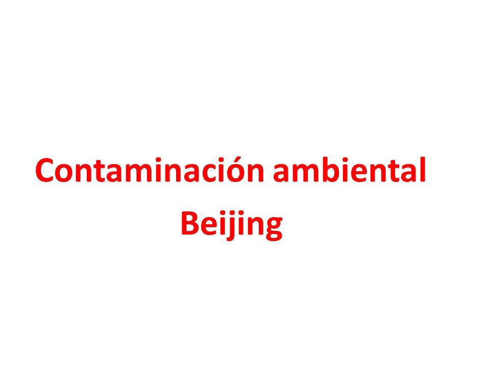 Contaminación ambiental Beijing
