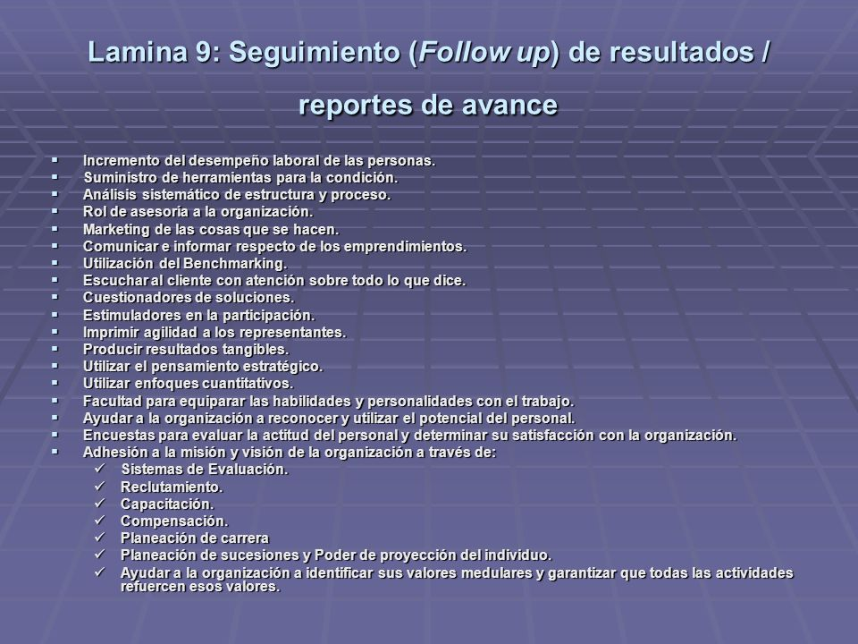Lamina 9: Seguimiento (Follow up) de resultados / reportes de avance