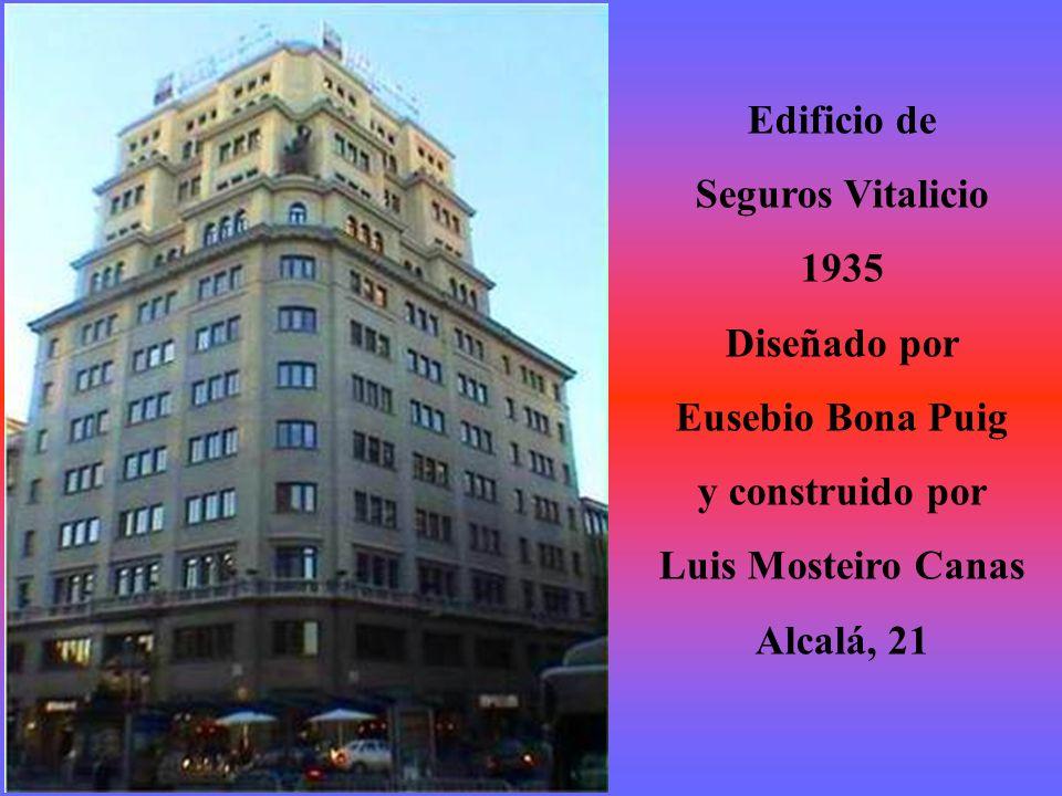 Edificio de Seguros Vitalicio. 1935. Diseñado por. Eusebio Bona Puig. y construido por. Luis Mosteiro Canas.