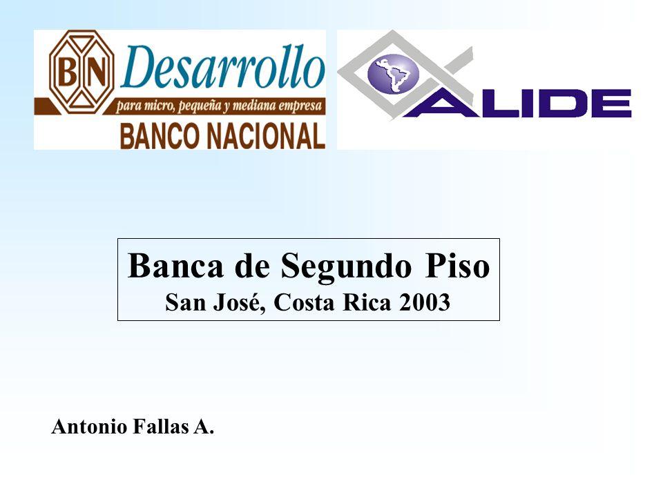 Banca de Segundo Piso San José, Costa Rica 2003 Antonio Fallas A.