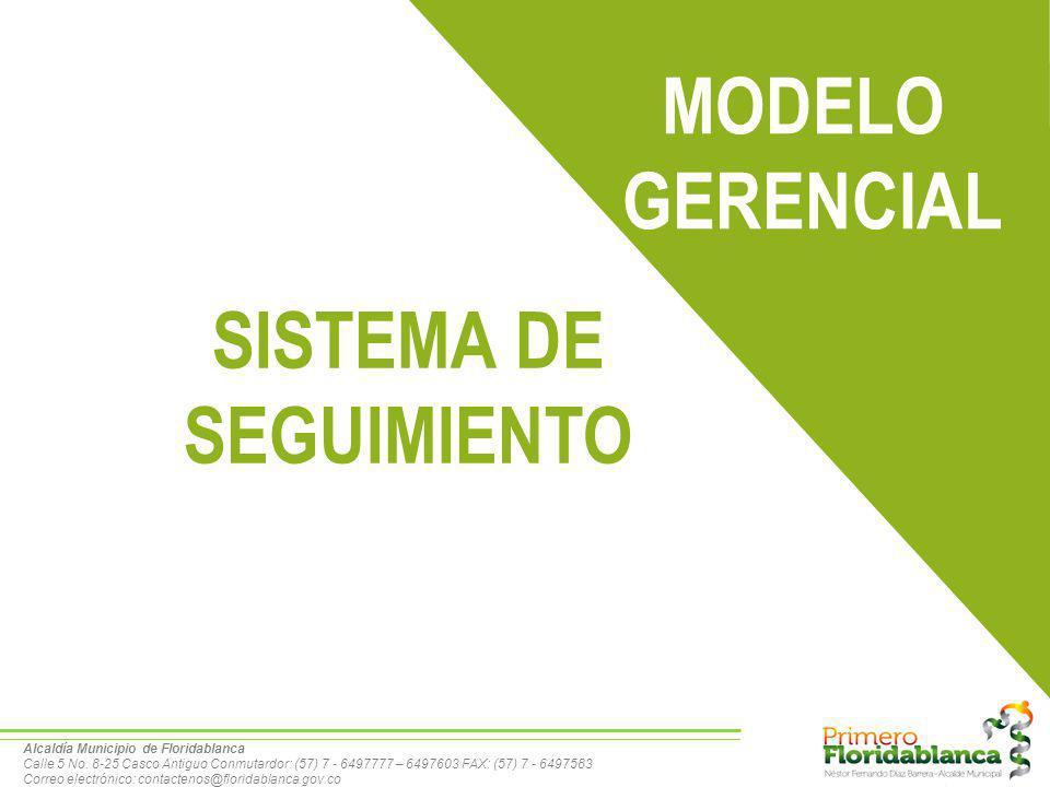 MODELO GERENCIAL SISTEMA DE SEGUIMIENTO
