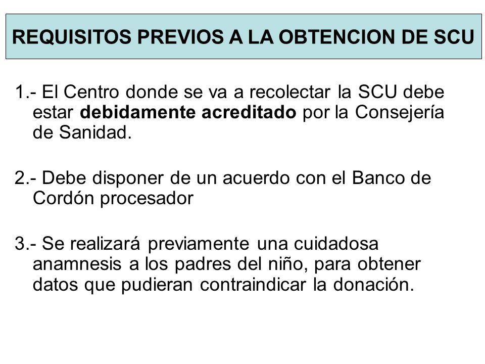 REQUISITOS PREVIOS A LA OBTENCION DE SCU