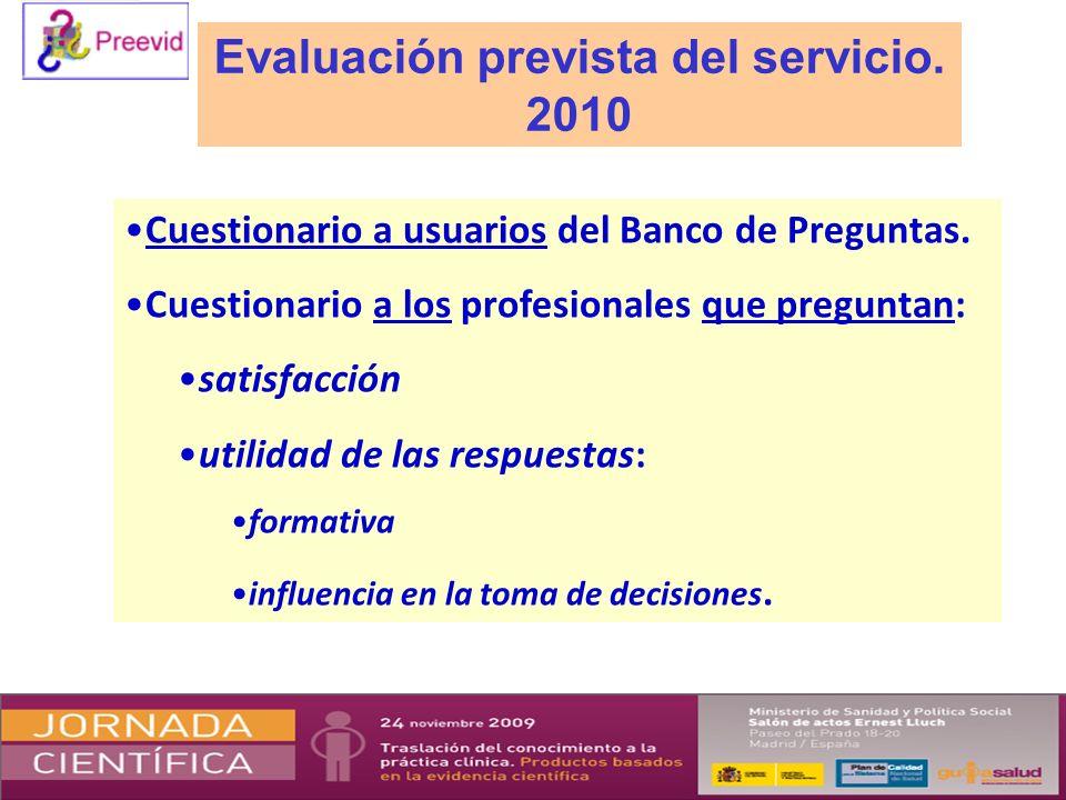 Evaluación prevista del servicio. 2010