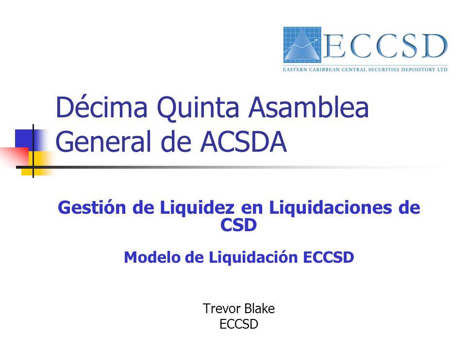 Décima Quinta Asamblea General de ACSDA