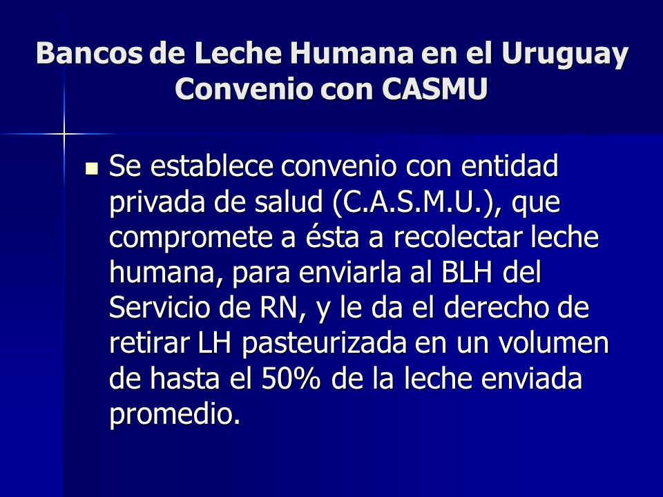Bancos de Leche Humana en el Uruguay Convenio con CASMU