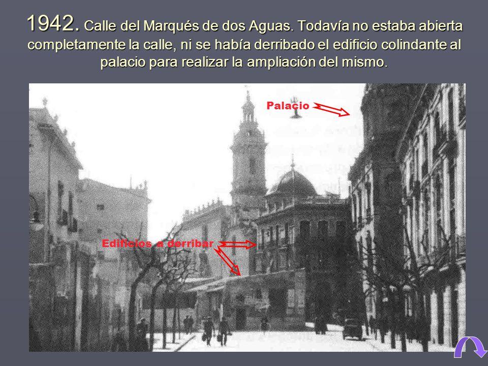 1942. Calle del Marqués de dos Aguas