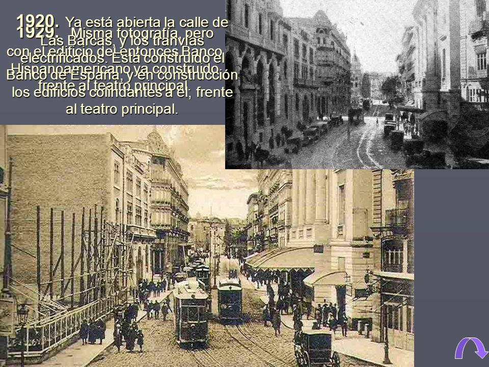 1929. Misma fotografía, pero con el edificio del entonces Banco Hispanoamericano ya construido frente al teatro principal.