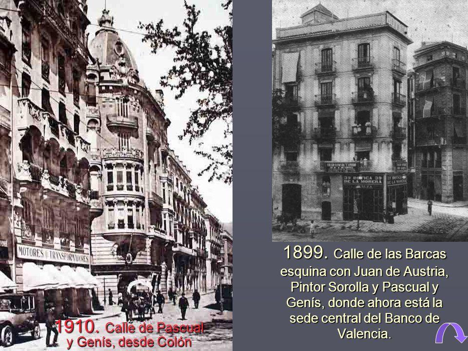 1910. Calle de Pascual y Genís, desde Colón