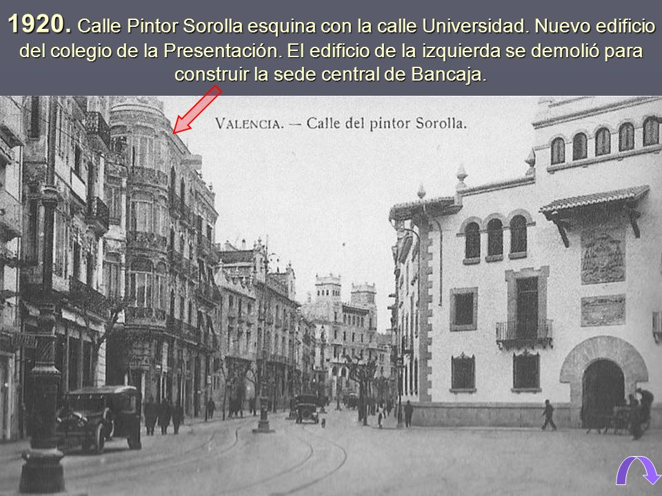 1920. Calle Pintor Sorolla esquina con la calle Universidad