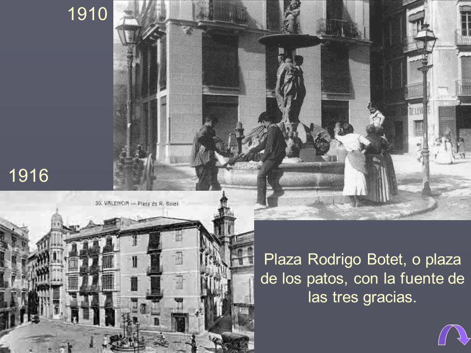 1910 1916 Plaza Rodrigo Botet, o plaza de los patos, con la fuente de las tres gracias.