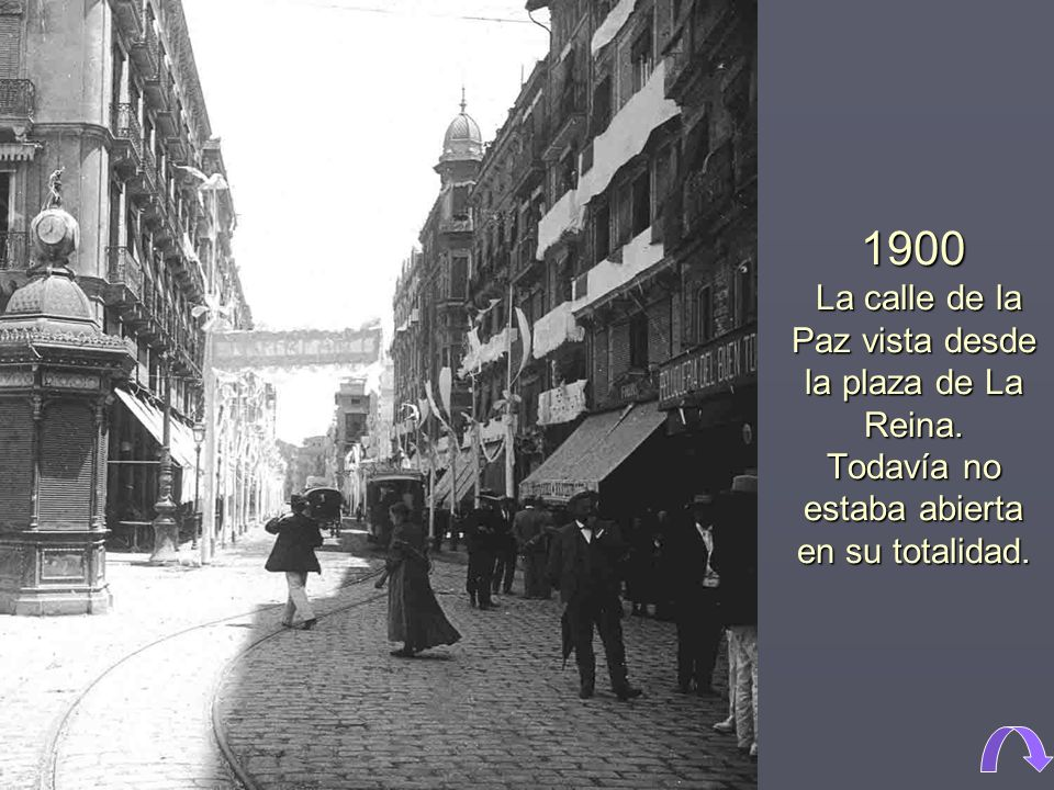 1900 La calle de la Paz vista desde la plaza de La Reina