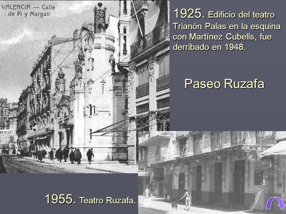 1925. Edificio del teatro Trianón Palas en la esquina con Martínez Cubells, fue derribado en 1948.