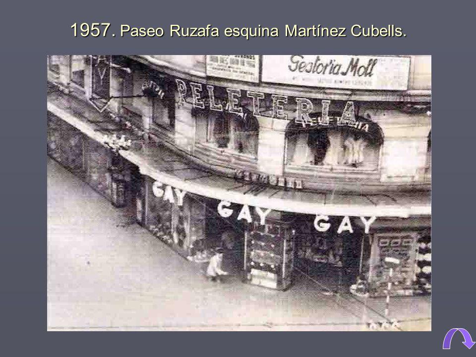 1957. Paseo Ruzafa esquina Martínez Cubells.