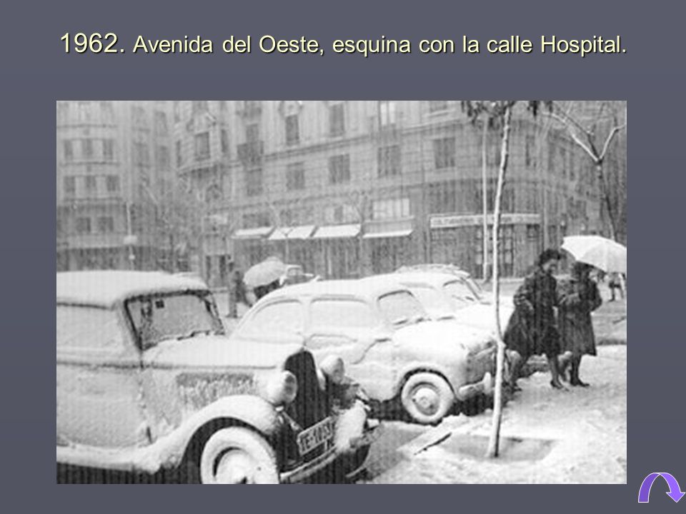 1962. Avenida del Oeste, esquina con la calle Hospital.