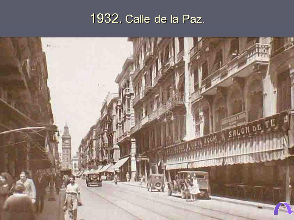 1932. Calle de la Paz.