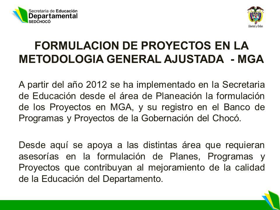 FORMULACION DE PROYECTOS EN LA METODOLOGIA GENERAL AJUSTADA - MGA