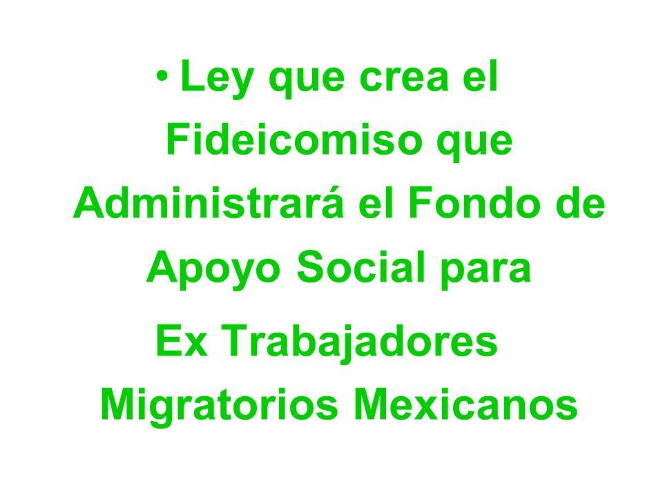 Ex Trabajadores Migratorios Mexicanos