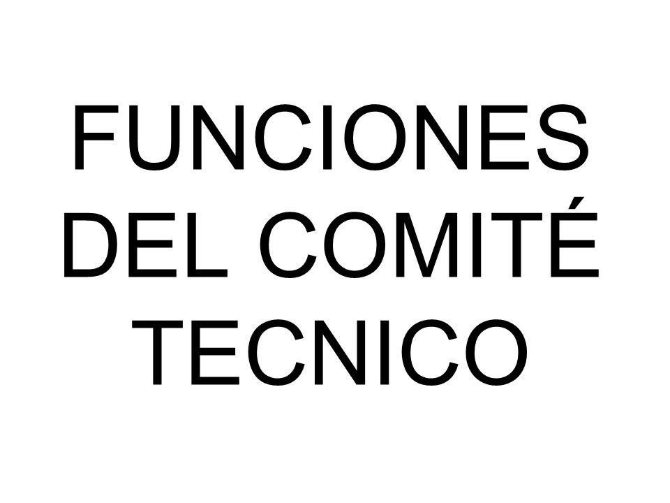 FUNCIONES DEL COMITÉ TECNICO