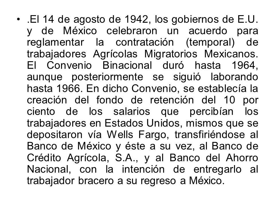 El 14 de agosto de 1942, los gobiernos de E. U