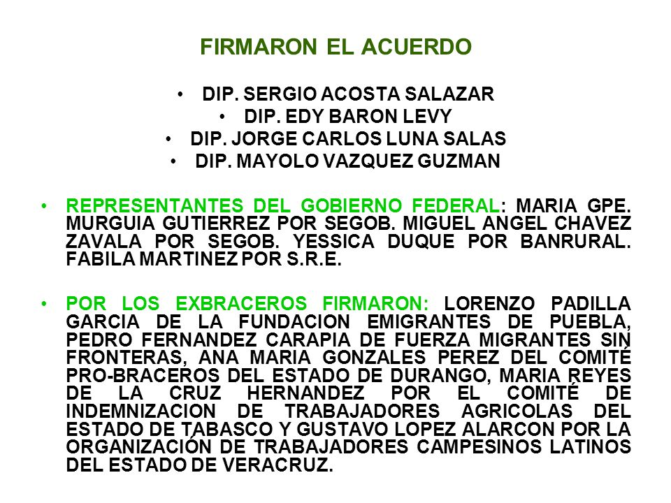 FIRMARON EL ACUERDO DIP. SERGIO ACOSTA SALAZAR DIP. EDY BARON LEVY
