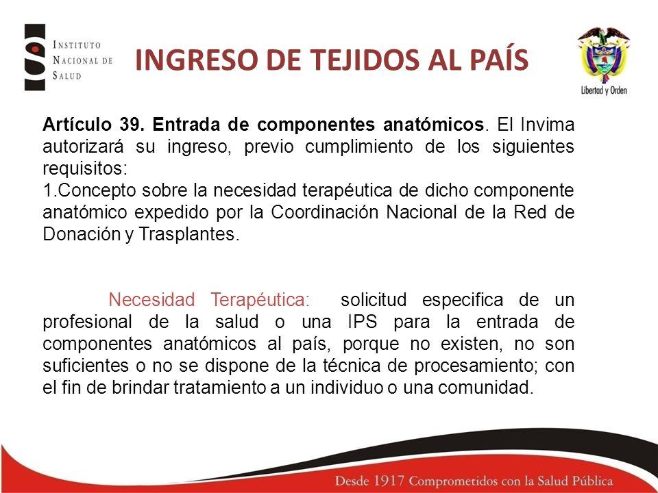 INGRESO DE TEJIDOS AL PAÍS