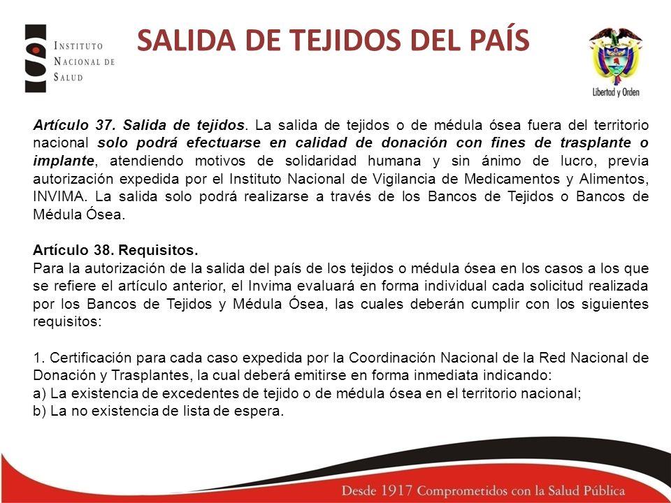 SALIDA DE TEJIDOS DEL PAÍS