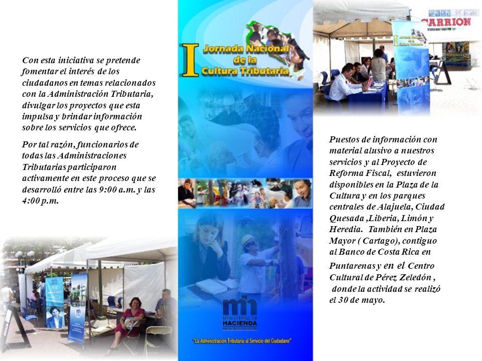 Con esta iniciativa se pretende fomentar el interés de los ciudadanos en temas relacionados con la Administración Tributaria, divulgar los proyectos que esta impulsa y brindar información sobre los servicios que ofrece.