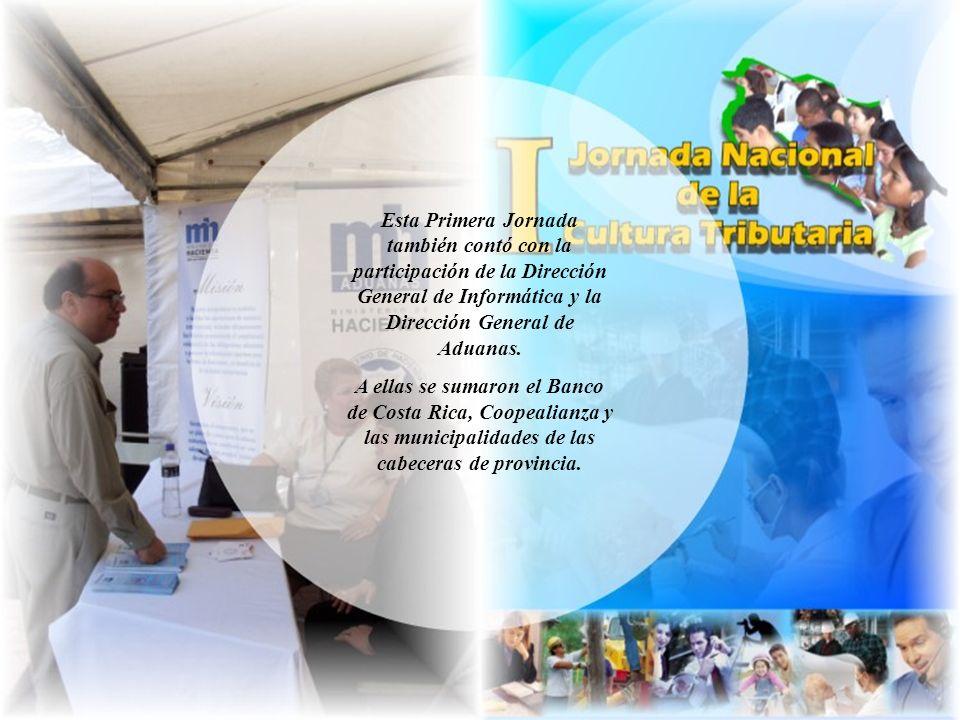 Esta Primera Jornada también contó con la participación de la Dirección General de Informática y la Dirección General de Aduanas.
