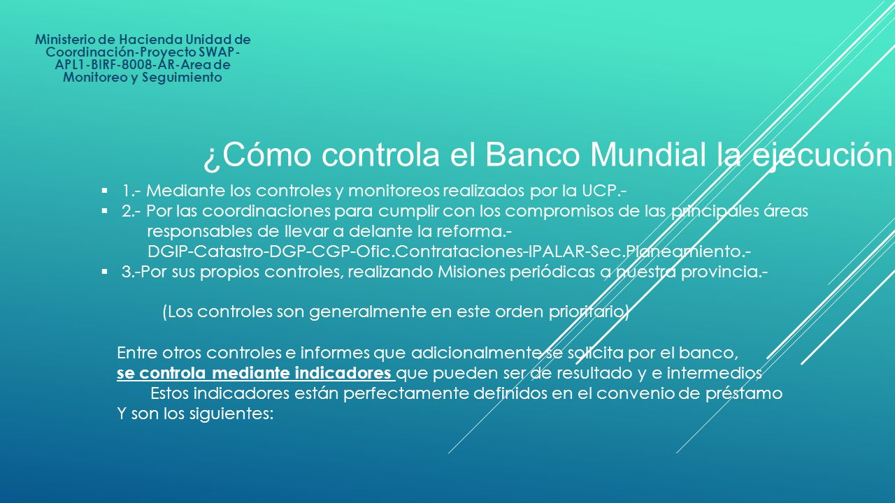 ¿Cómo controla el Banco Mundial la ejecución