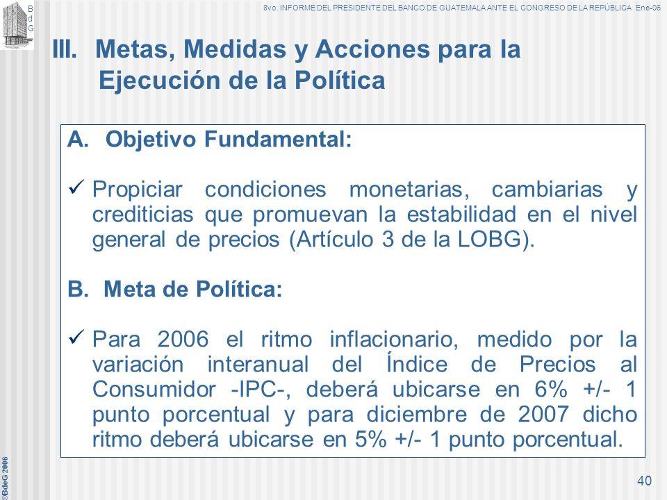 III. Metas, Medidas y Acciones para la Ejecución de la Política