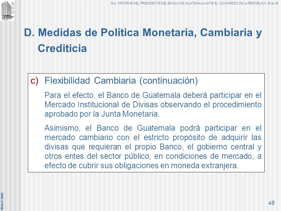 D. Medidas de Política Monetaria, Cambiaria y Crediticia
