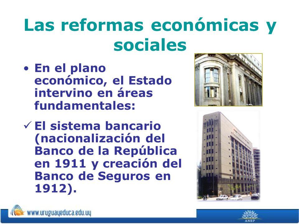 Las reformas económicas y sociales