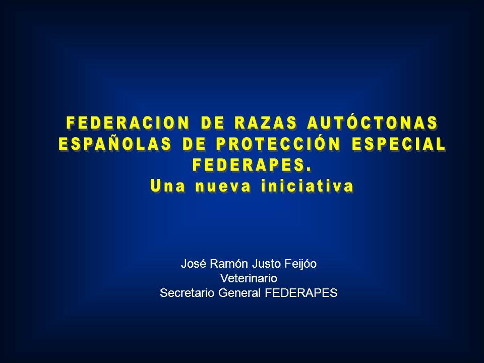 FEDERACION DE RAZAS AUTÓCTONAS ESPAÑOLAS DE PROTECCIÓN ESPECIAL