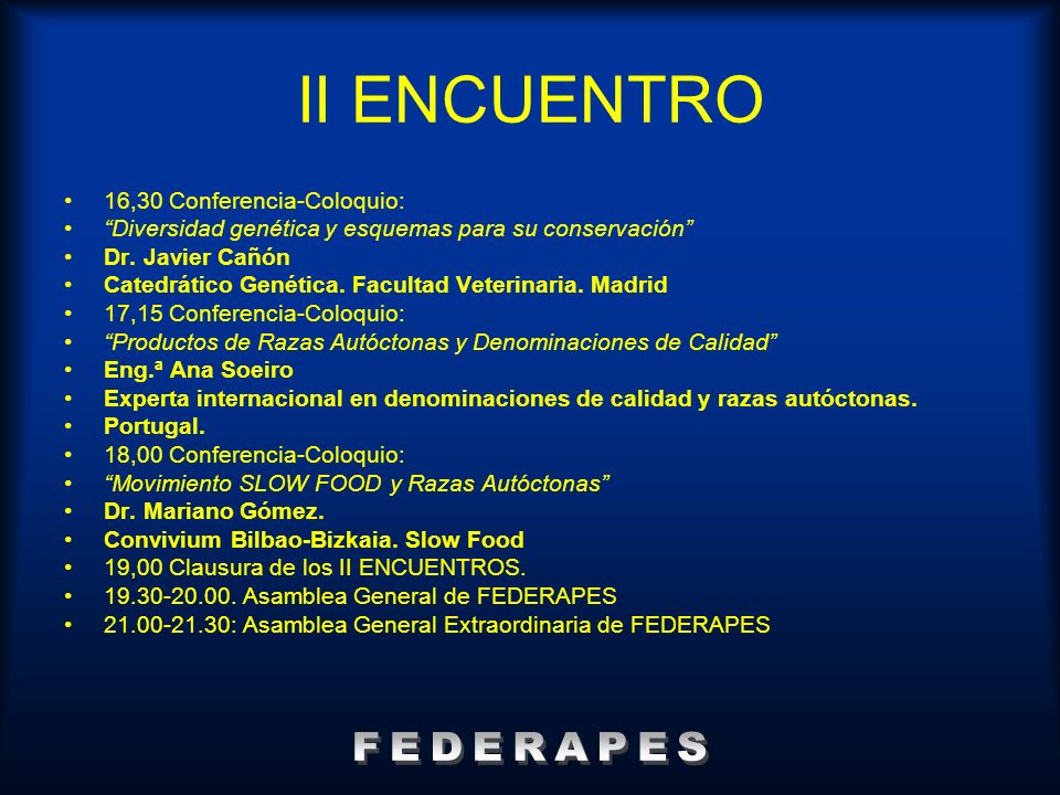 II ENCUENTRO FEDERAPES 16,30 Conferencia-Coloquio: