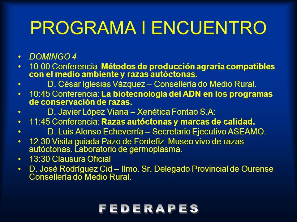 PROGRAMA I ENCUENTRO FEDERAPES DOMINGO 4