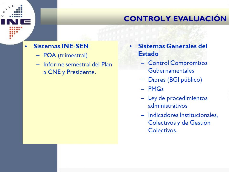 CONTROL Y EVALUACIÓN Sistemas INE-SEN POA (trimestral)