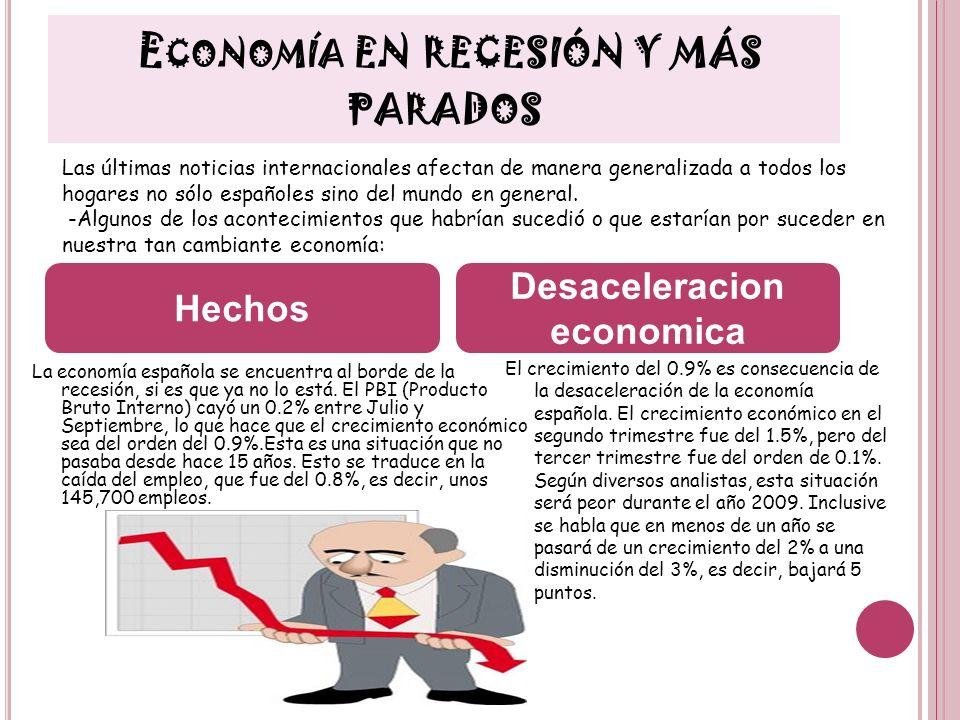Economía en recesión y más parados